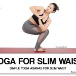 Yoga for Slim Waist: 7 Best Yoga Poses To Slim Your Waist