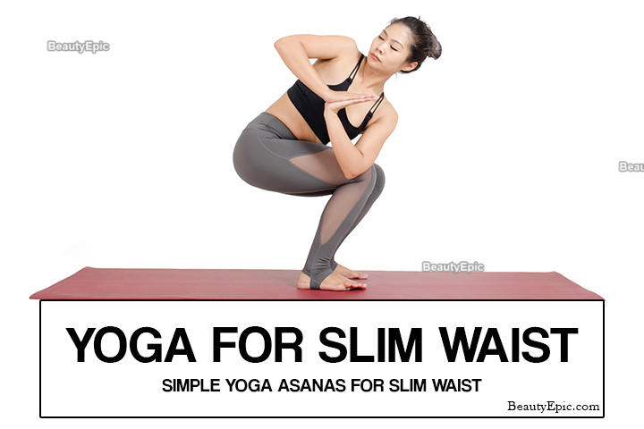Yoga for Slim Waist: 7 Best Yoga Poses To Slim Your Waist