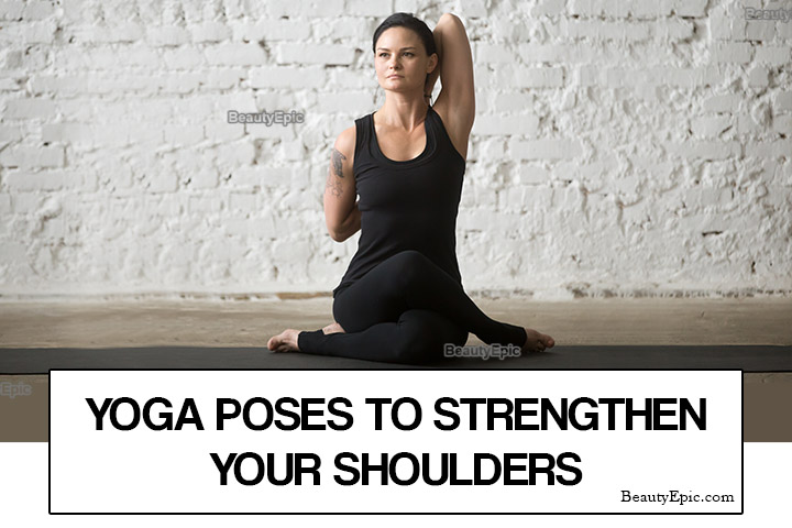 5 Best Yoga Poses for Strong Shoulders