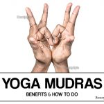 Yoga Mudra – Benefits and How to Do