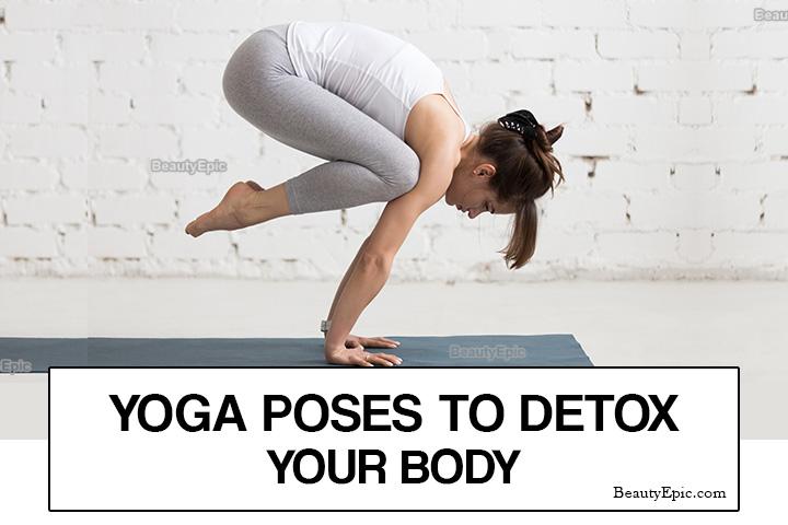 8 Yoga Poses to Detox Your Body