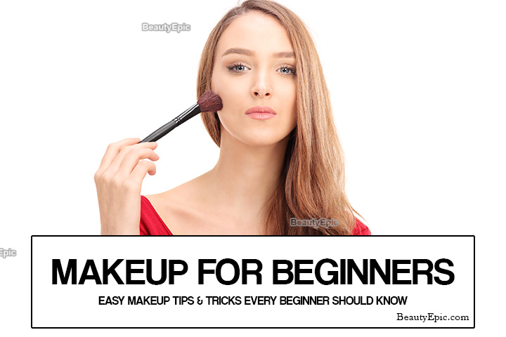 Makeup For Beginners: Easy Makeup Tips & Tricks Every Beginner Should Know