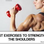 Shoulder Exercises for Women – 7 Best Exercises to Strengthen Your Shoulders