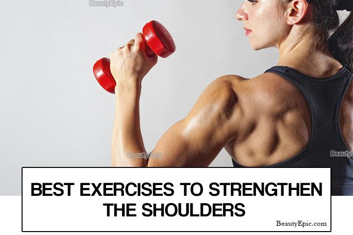 Shoulder Exercises for Women – 7 Best Exercises to Strengthen Your Shoulders