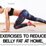 7 Best & Simple Exercises to Reduce Belly Fat at Home