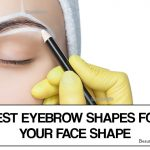 How to Shape Your Eyebrows Based on Face Shape