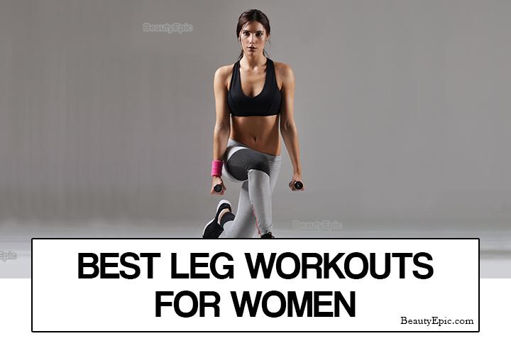 10 Best Leg Workouts for Women