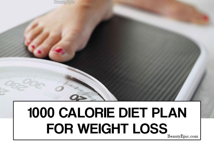 1000 Calorie Diet Plan For Weight Loss: What is it & Menu Plan