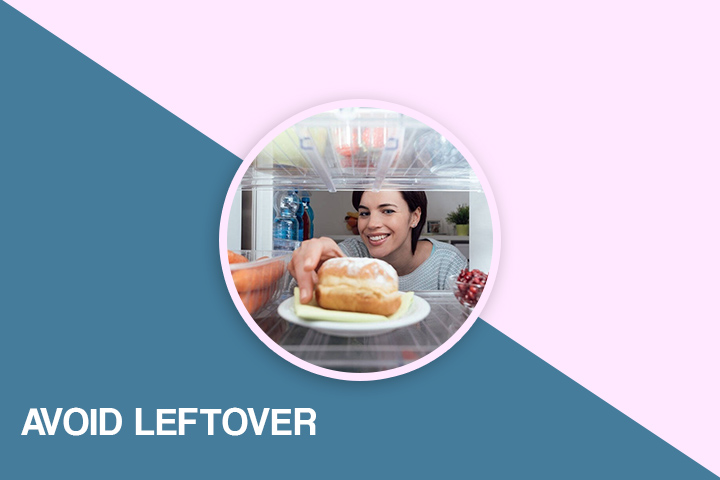 Avoid Leftover for weight loss