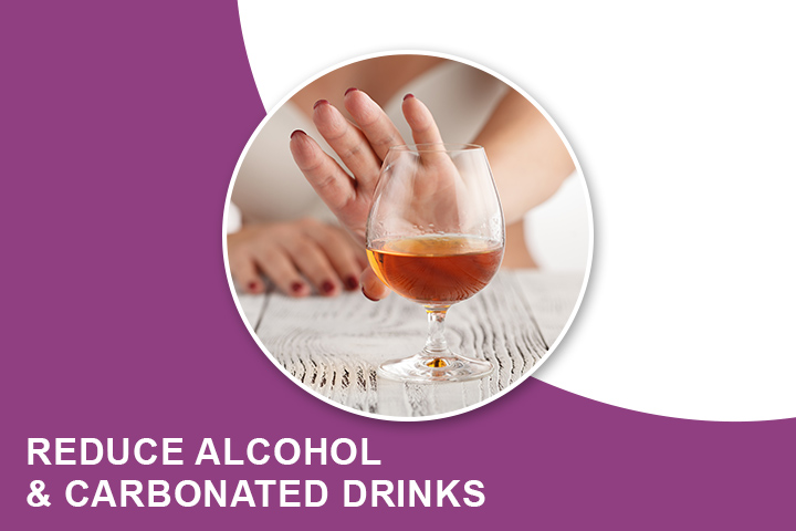 Reduce Alcohol and Carbonated Drinks