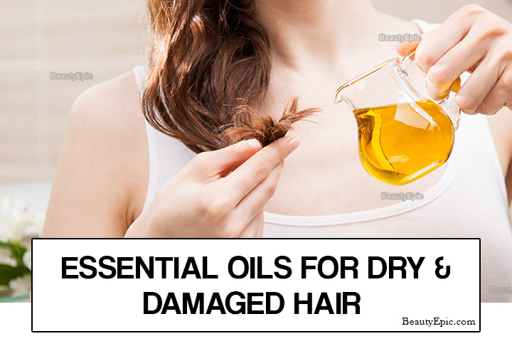 Essential Oils for Dry and Damaged Hair – Benefits and How to Use