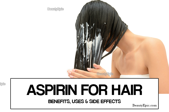 Aspirin for Hair – Benefits, Uses, and Side Effects