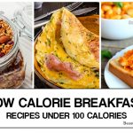 Low Calorie Breakfast – 10 Healthy Breakfast Ideas Under 100 Calories