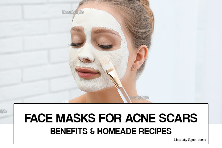 Face Masks for Acne Scars – Benefits & Homemade Recipes