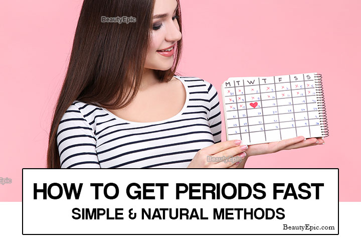 How To Get Periods Fast – 11 Safe Ways