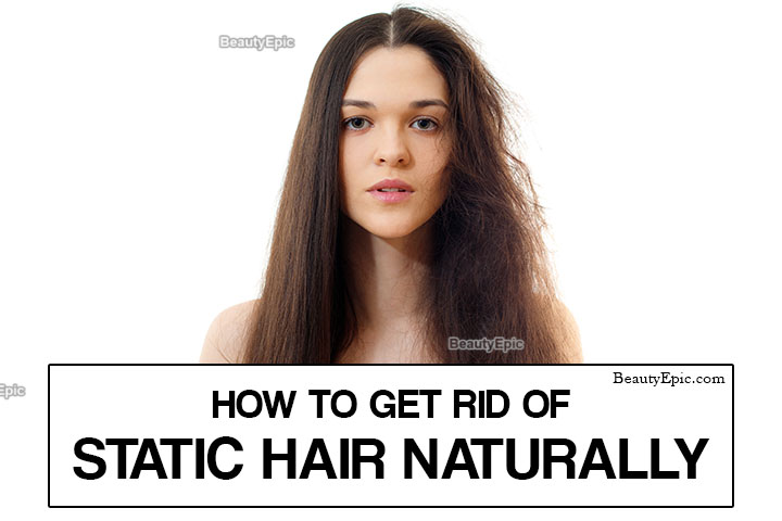 How To Get Rid Of Static Hair?