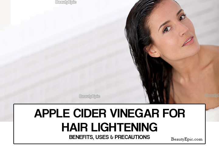 How to Use Apple Cider Vinegar to Lighten Hair Naturally?