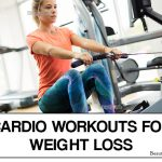 7 Best Cardio Workouts For Weight Loss