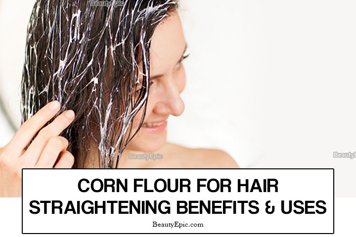 How to Use Corn Flour for Hair Straightening?
