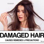 Damaged Hair – Causes, Home Remedies & Precautions