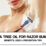 Tea Tree Oil for Razor Bumps – Benefits, Uses and Prevention Tips