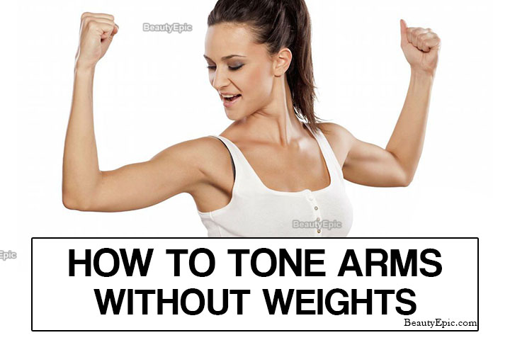 5 Best Moves to Tone Your Arms without Weights