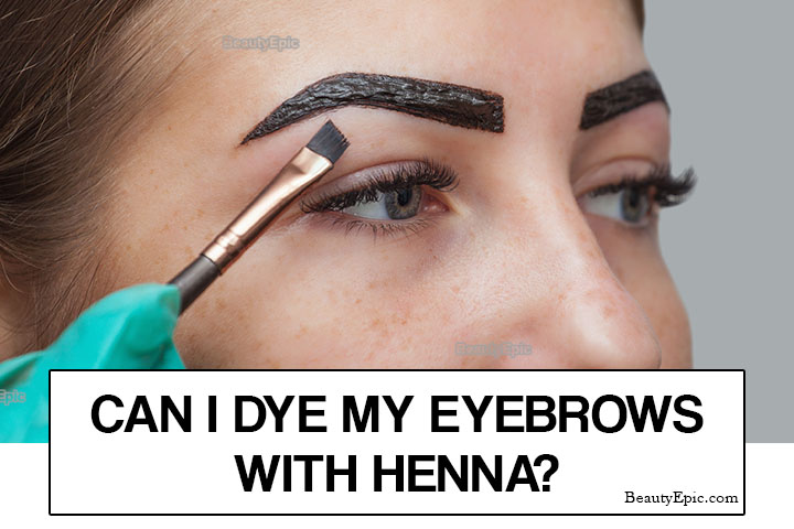 Can I Dye My Eyebrows with Henna?