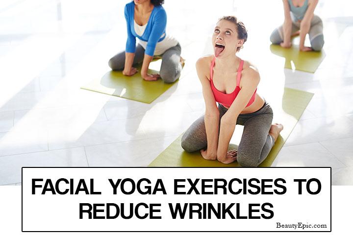 5 Easy Facial Yoga Exercises to Reduce Wrinkles