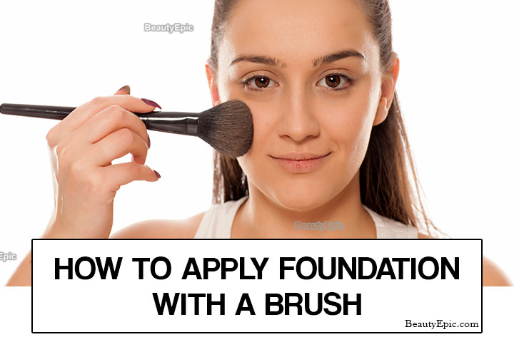 How to Apply Foundation With a Brush Flawlessly