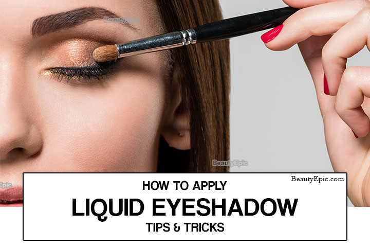 How to Apply Liquid Eyeshadow – The Ultimate Guide
