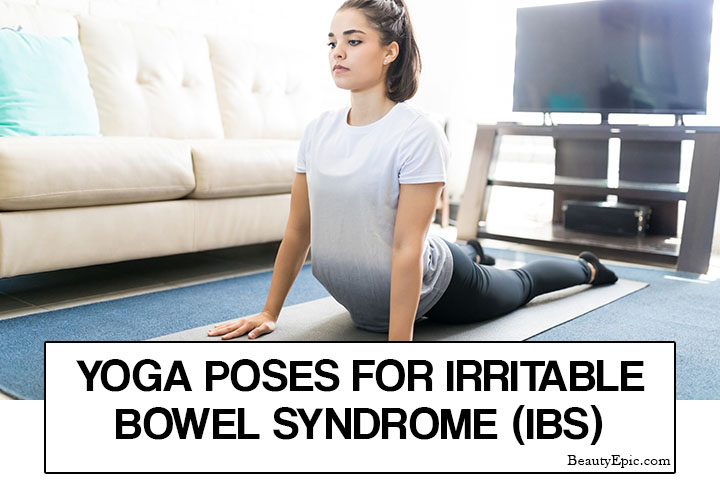 7 Easy Yoga Poses for Irritable Bowel Syndrome (IBS)
