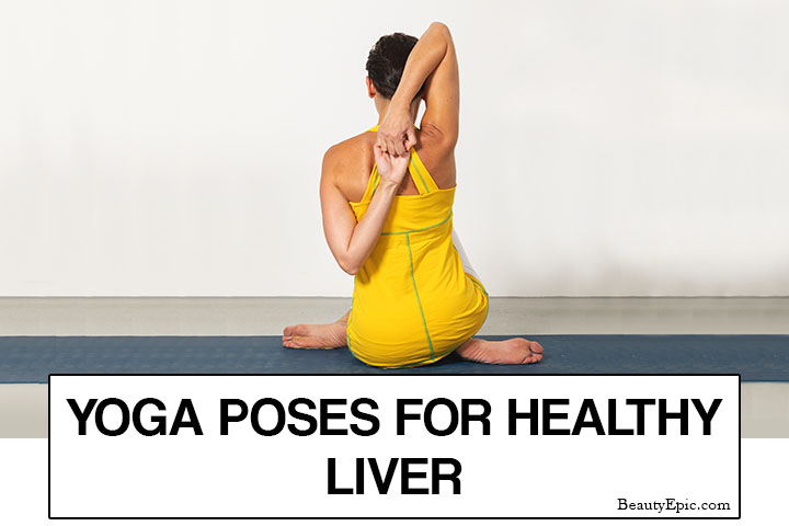 5 Best Yoga Poses for Healthy Liver