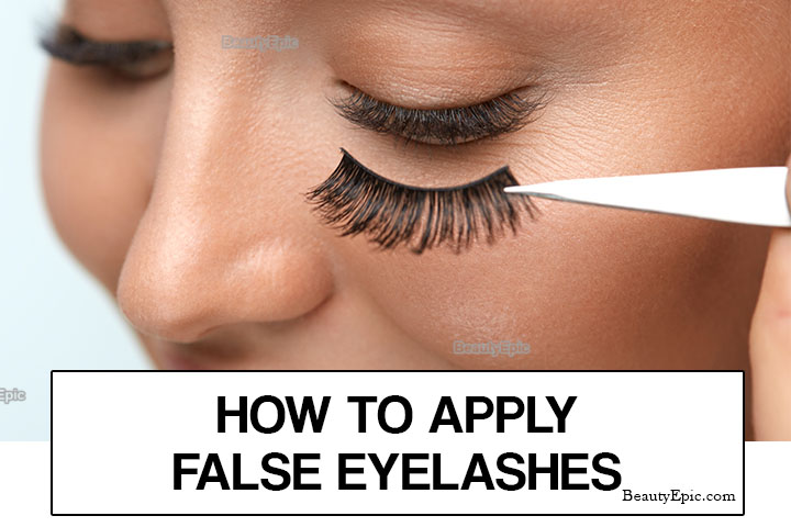 How to Apply False Eyelashes: Step-by-Step Guide