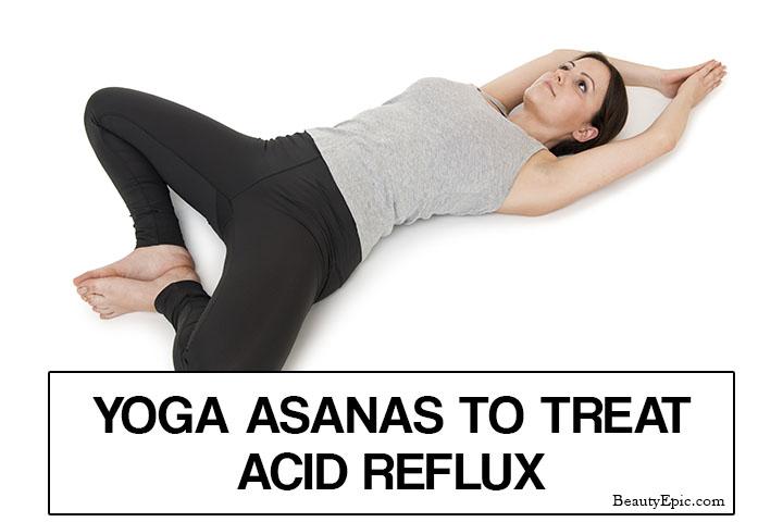 5 Effective Yoga Poses to Treat Acid Reflux