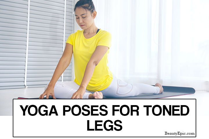 Top 5 Yoga Poses to Tone Your Legs