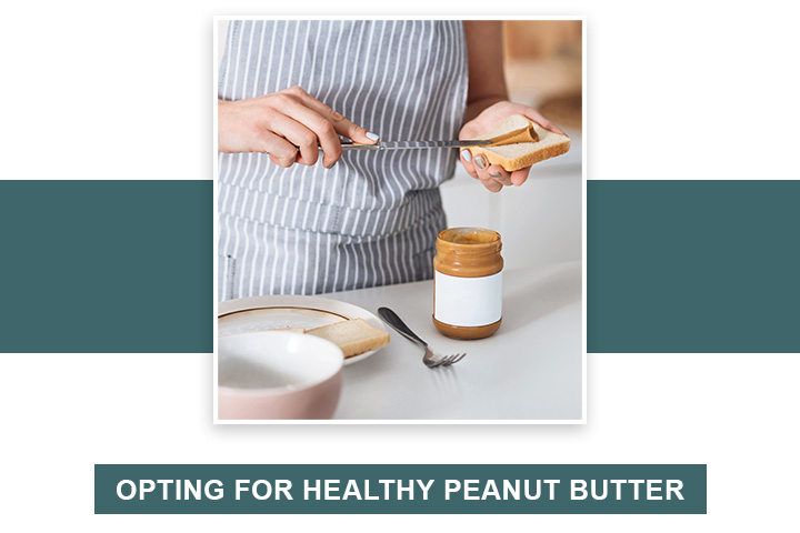 Opting for Healthy Peanut Butter