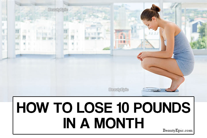 How to Lose 10 Pounds in a Month: 11 Easy Ways
