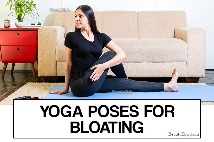 6 Best Yoga Poses to Relieve Bloating