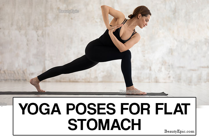 7 Best Yoga Poses for a Flat Stomach