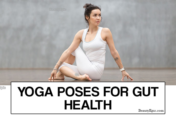 5 Best Yoga Poses for Gut Health