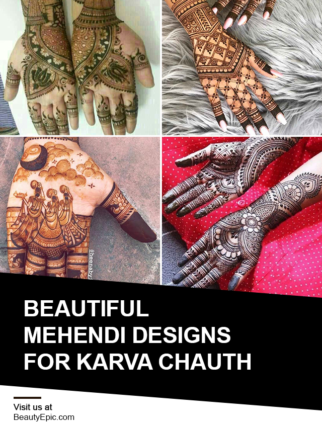 Beautiful Mehndi Designs for Karwa Chauth to Beautify Your Hands